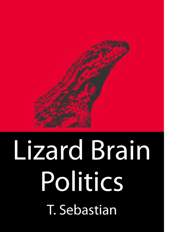 Lizard Brain Politics